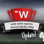 web-netz sports macht den WM-Performance-Check:  Welcher Nation gelang eine weltmeisterliche Social Media-Chancenverwertung?